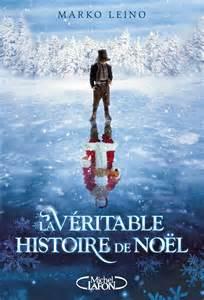 veritable-histoire-du-pere-noel-mark-leino